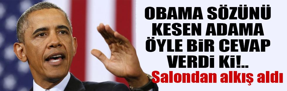Obamanın sözünü kesen adama verdiği cevap alkış aldı