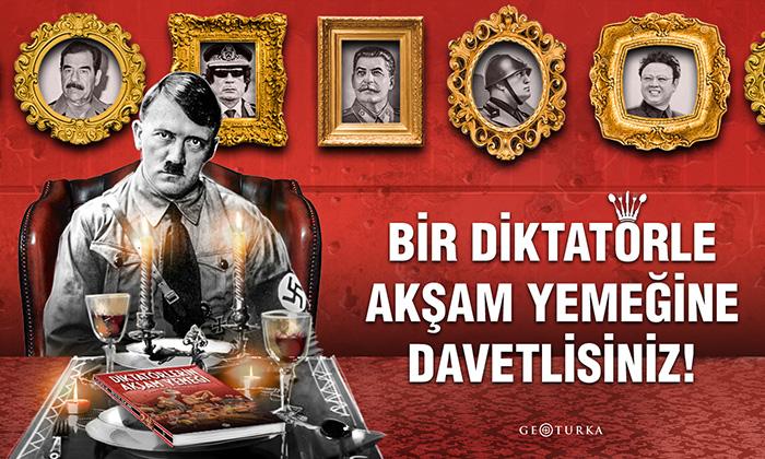 Bir diktatörle akşam yemeğine davetlisiniz!
