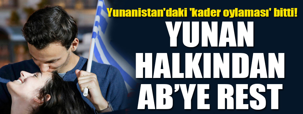 Yunanistandaki kader oylaması bitti!
