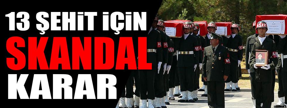 """Silvan'daki """"13 şehit davası""""nda skandal karar!"""