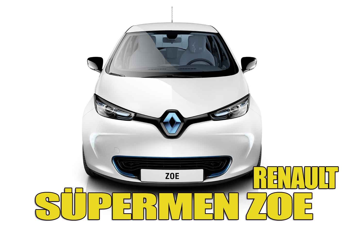 Renaultun süpermeni ZOE