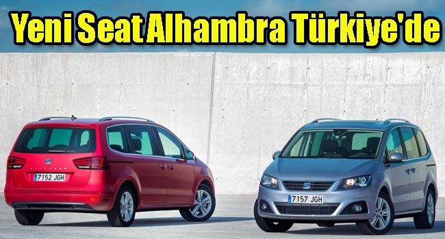 Yeni Seat Alhambra Türkiyede