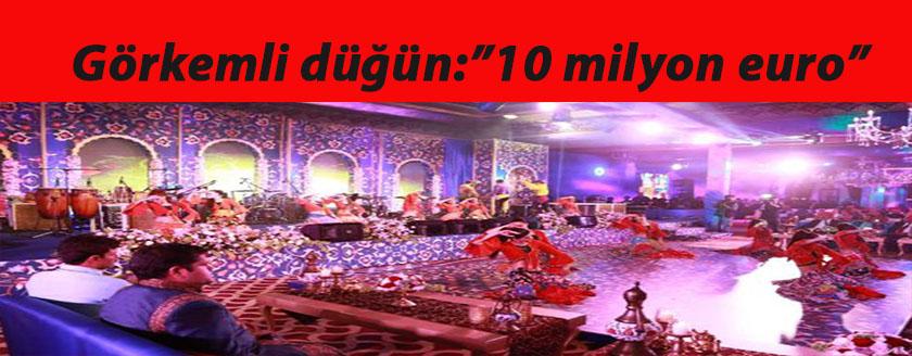 10 milyon euroluk düğün